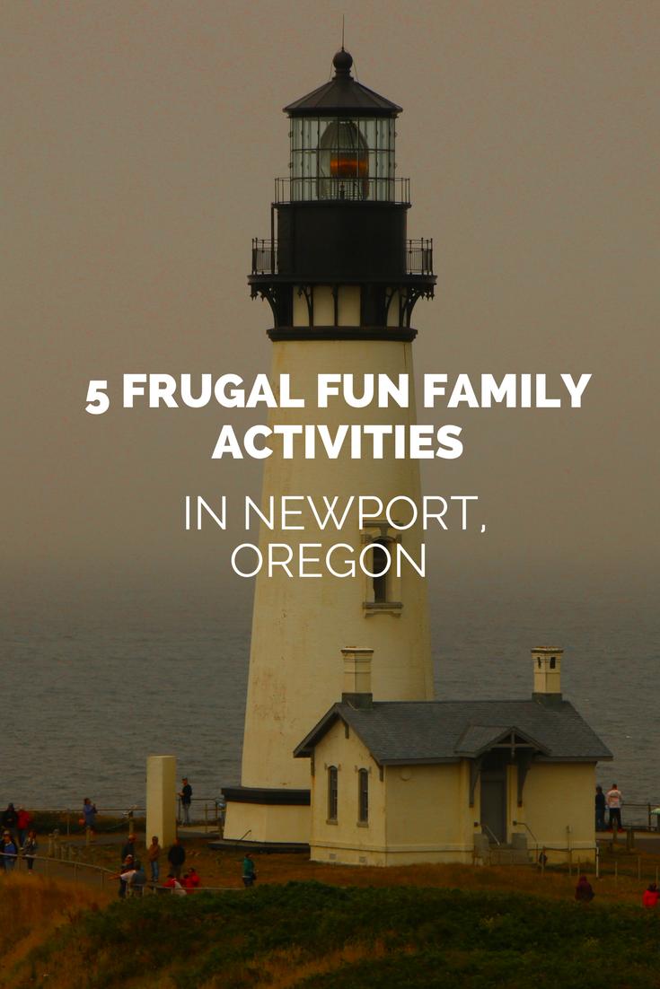 5 Frugal Fun Family Activities in Newport, Oregon