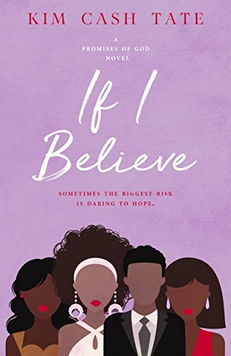 Book Review: If I Believe by Kim Cash Tate