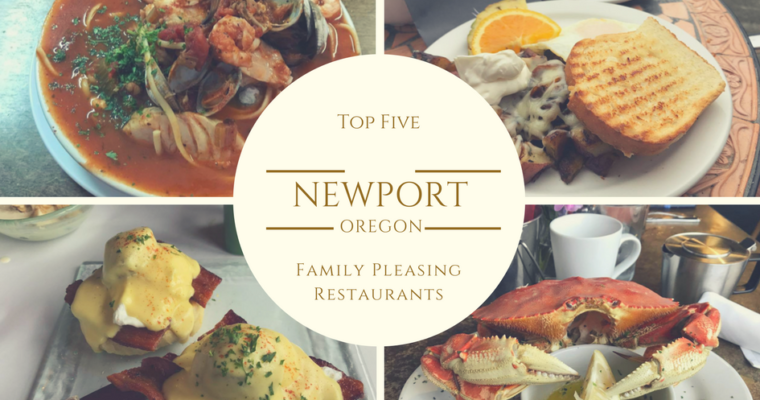 Top Five Newport, Oregon Family-Pleasing Restaurants