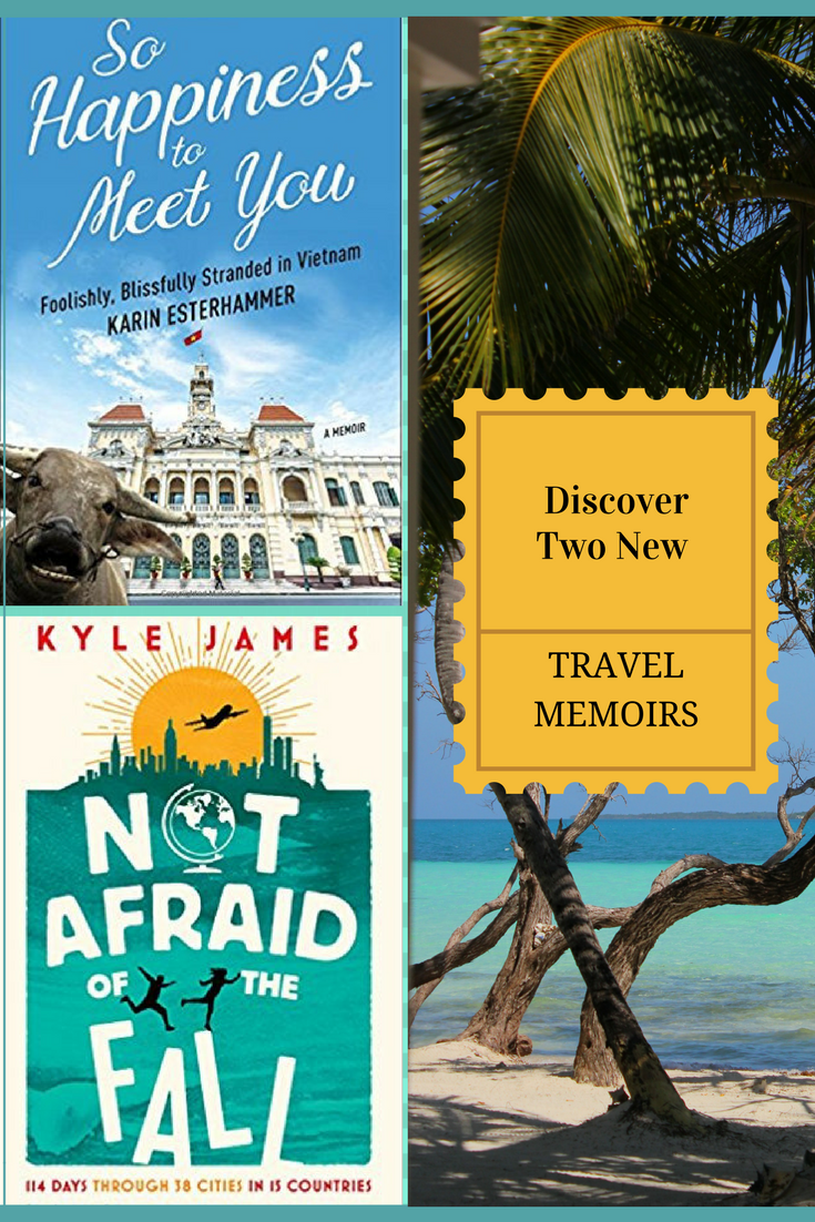 Discover Two New Travel Memoirs