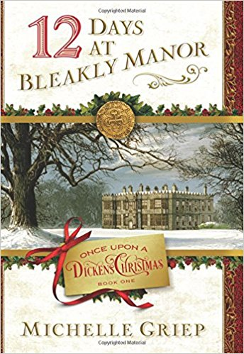 Book Review–12 Days at Bleakly Manor by Michelle Griep