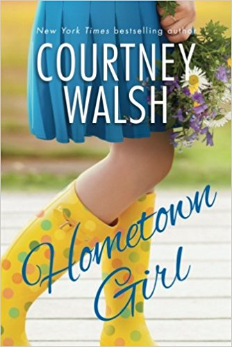Book Review (and a bonus recipe for Apple Cider Doughnut Bread): Hometown Girl by Courtney Walsh
