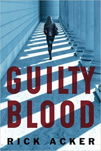 Book Review: Guilty Blood by Rick Acker