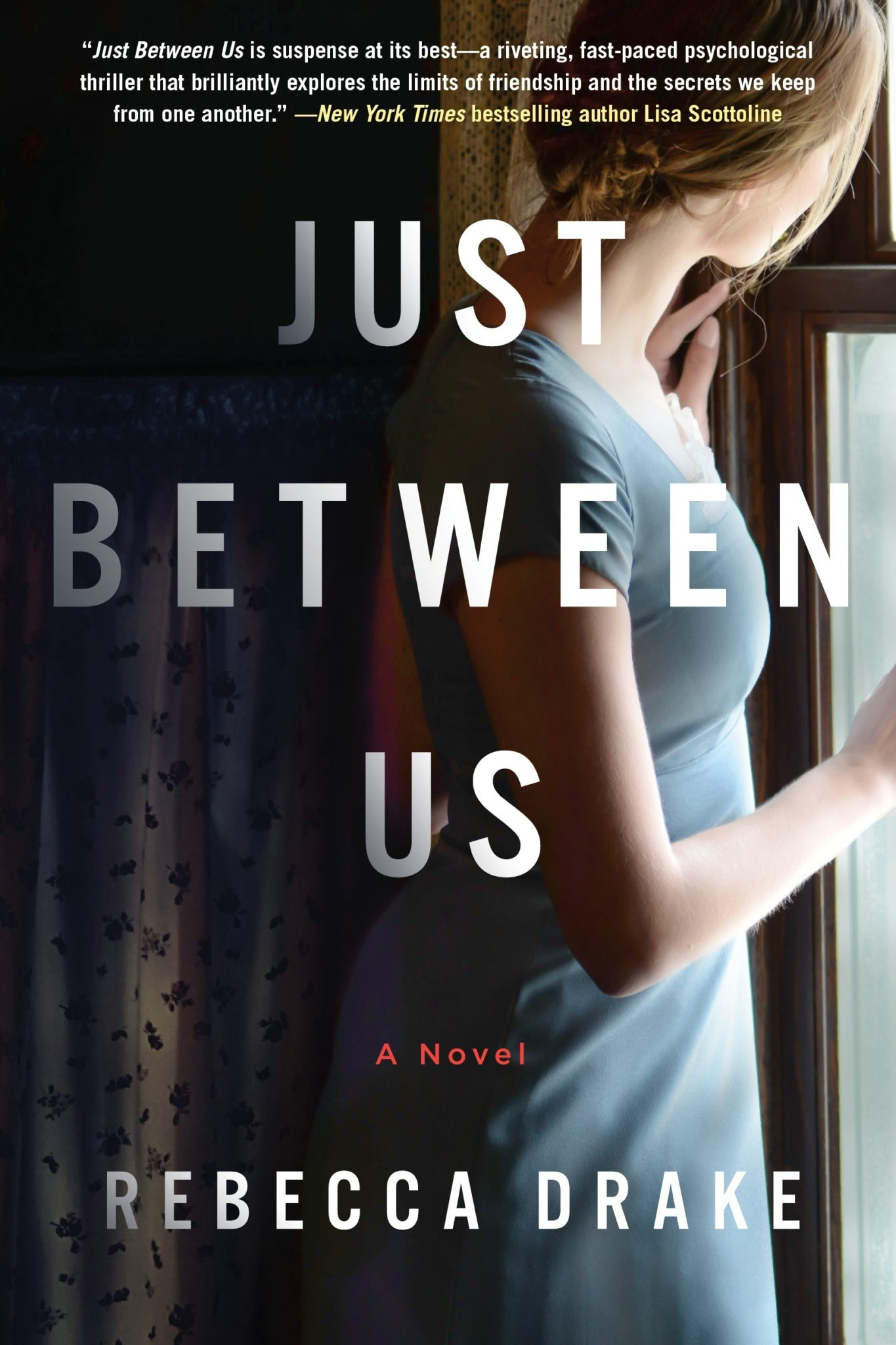 Book Review: Just Between Us by Rebecca Drake