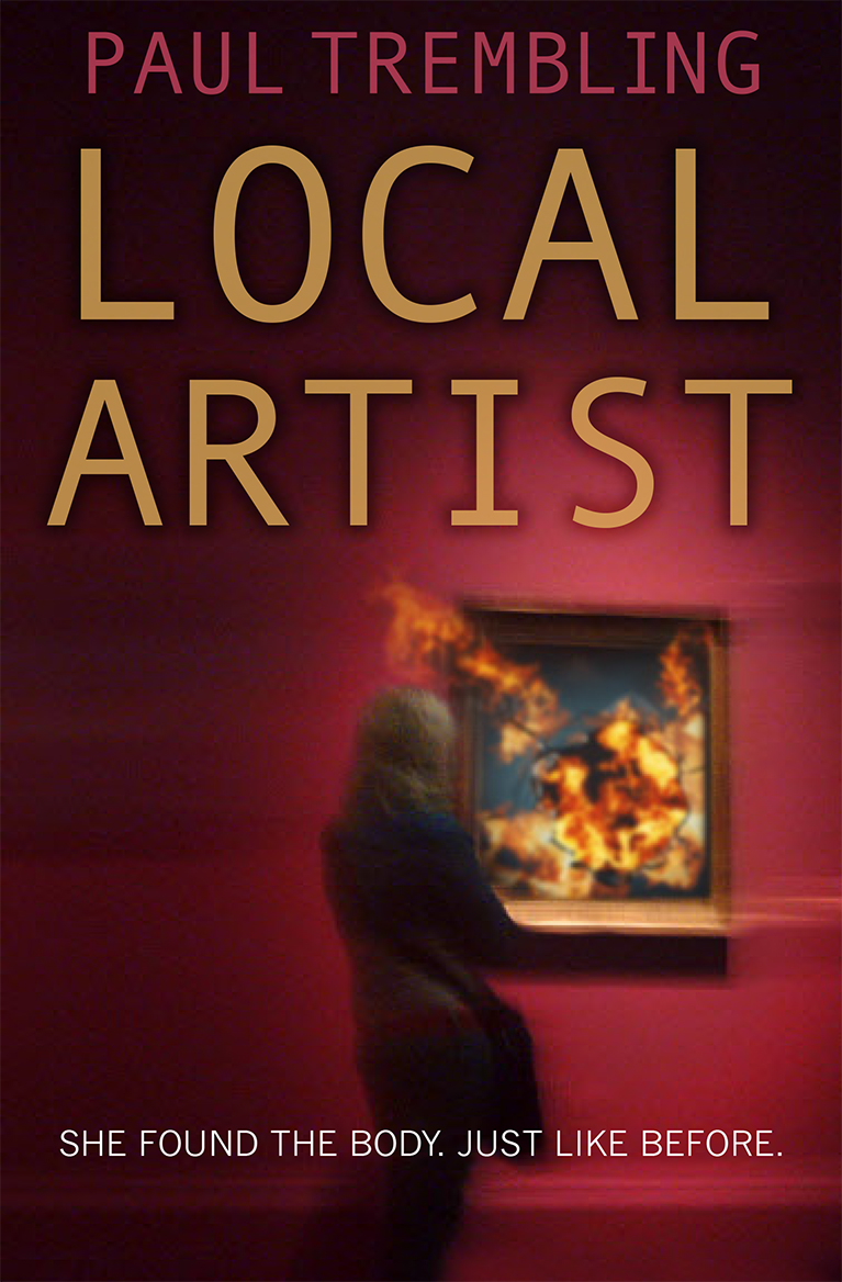 Book Review: Local Artist by Paul Trembling