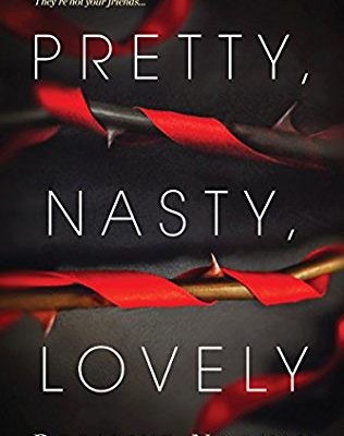 Book Review: Pretty, Nasty, Lovely, a Psychological Suspense Novel by Rosalind Noonan