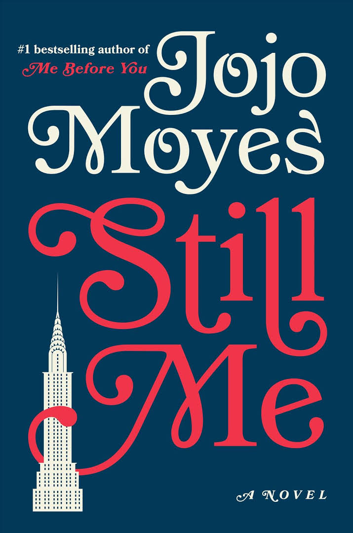Book Review and Giveaway: Still Me by Jojo Moyes (Me Before You #3)