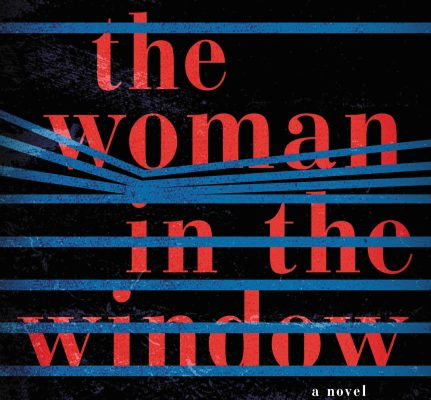 Book Review: The Woman in the Window, a Psychological Suspense Novel by A.J. Finn