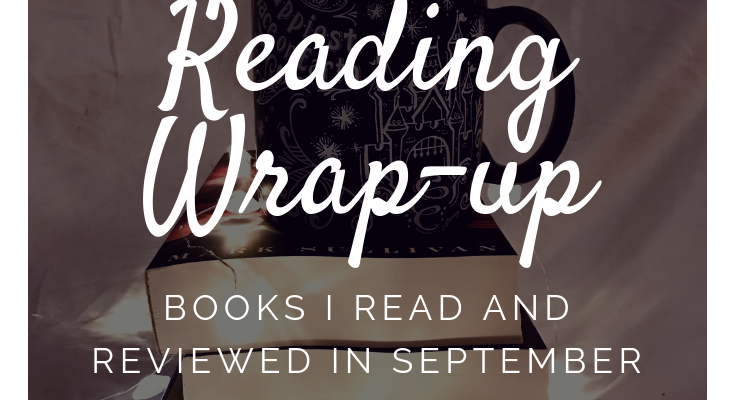 September Reading Wrap-Up–Books I Read and Reviewed in September
