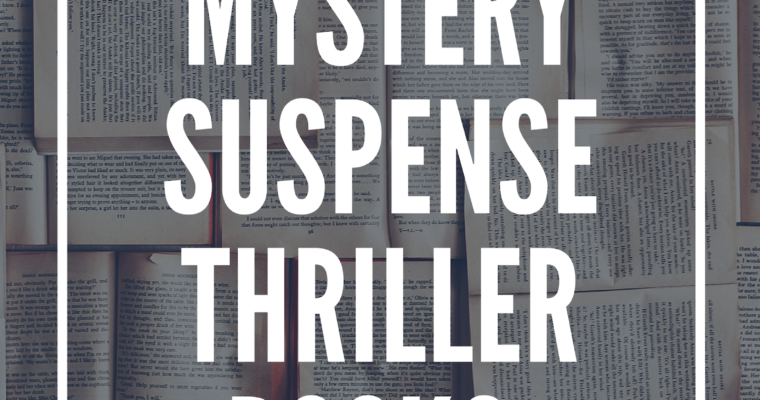 Best of 2018: Mystery/Suspense/Thriller Books–Plus Giveaway!